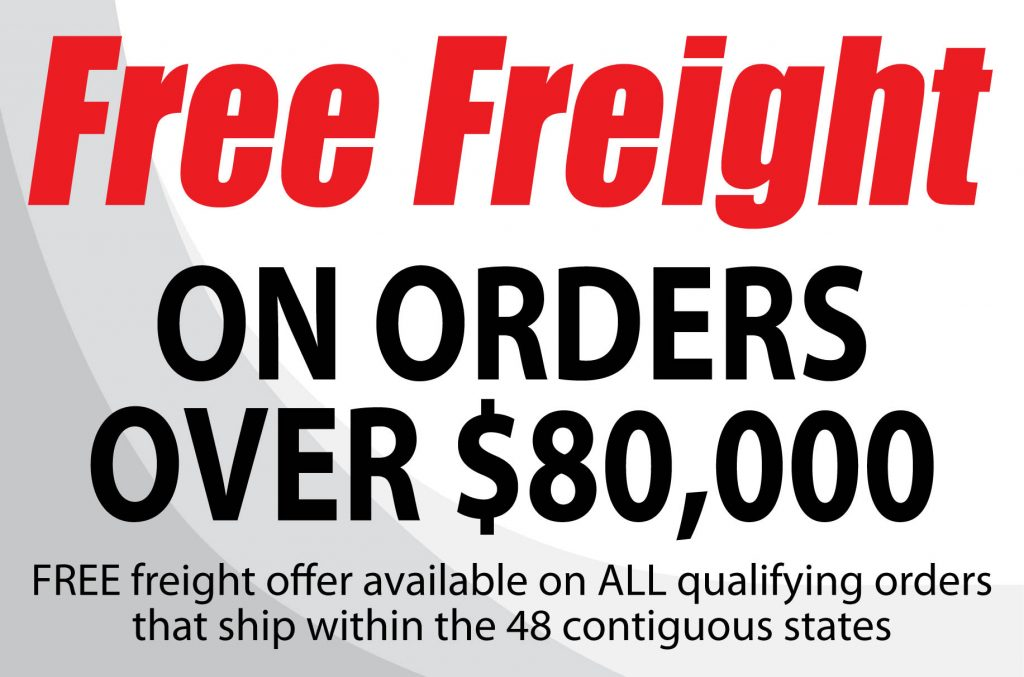 free freight on orders over $80,000